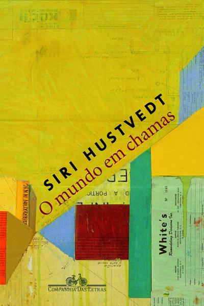 O mundo em chamas, livro de Siri Hustvedt