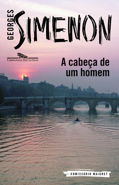 A CABEÇA DE UM HOMEM, livro de Georges Simenon