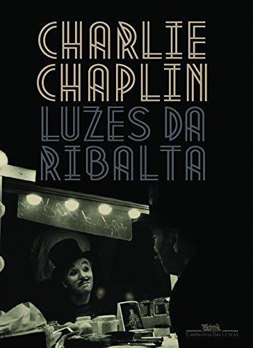 LUZES DA RIBALTA, livro de Charles Chaplin