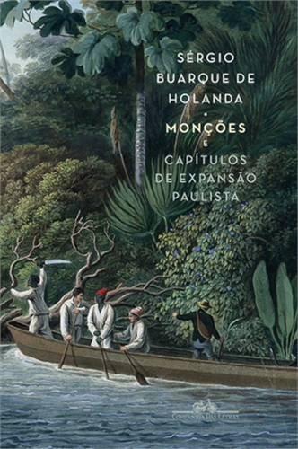 Monções e Capítulos de expansão paulista - Caixa, livro de Sérgio Buarque de Holanda