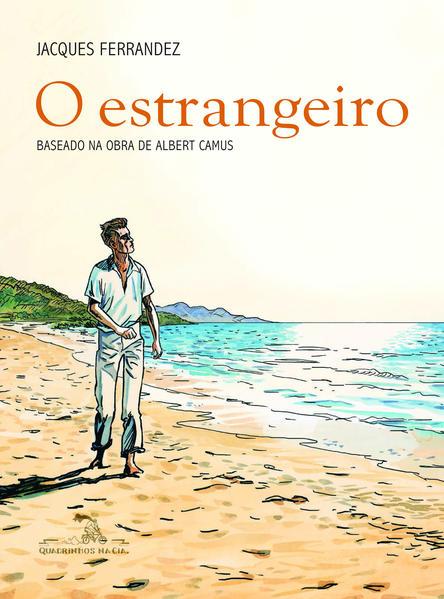 O ESTRANGEIRO - Baseado na obra de Albert Camus, livro de Jacques Ferrandez