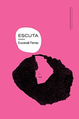 Escuta, livro de Eucanaã Ferraz