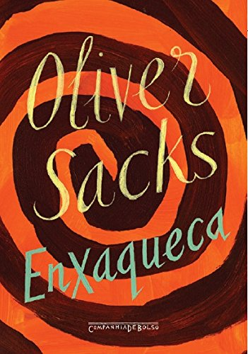ENXAQUECA (EDIÇÃO DE BOLSO), livro de Oliver Sacks