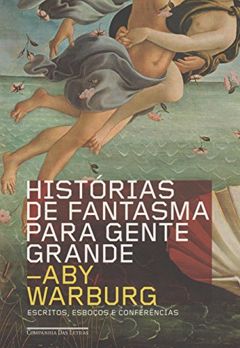 Histórias de fantasma para gente grande, livro de Aby Warburg