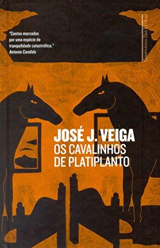 Os Cavalinhos de Platiplanto, livro de José J. Veiga