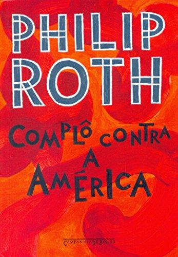 Complô contra a América (Edição de Bolso), livro de Philip Roth
