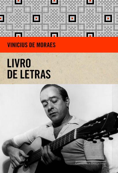 Livro de letras, livro de Vinicius de Moraes