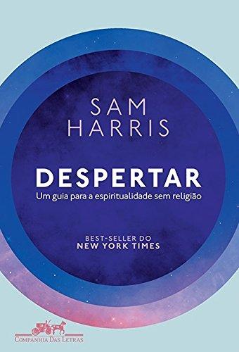 Despertar - Um guia para a espirituralidade sem religião, livro de Sam Harris