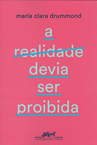 capa do livros A realidade devia ser proibida