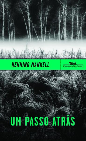 Um passo atrás, livro de Henning Mankell