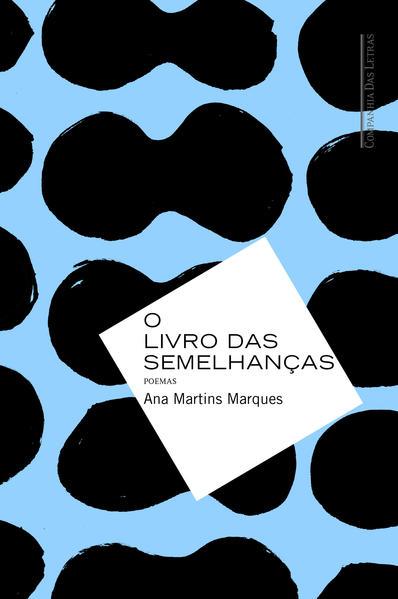 O livro das semelhanças, livro de Ana Martins Marques