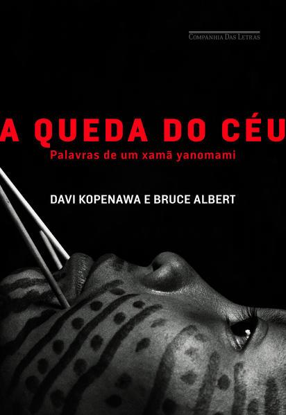 A queda do céu, livro de Davi Kopenawa, Bruce Albert