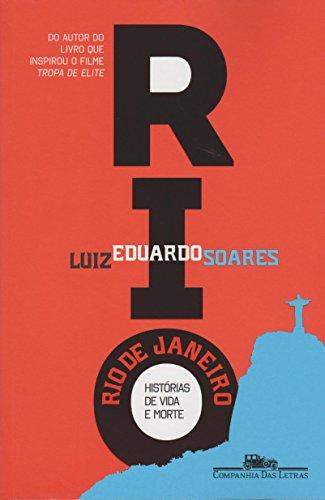Rio de Janeiro - Histórias de vida e morte, livro de Luiz Eduardo Soares