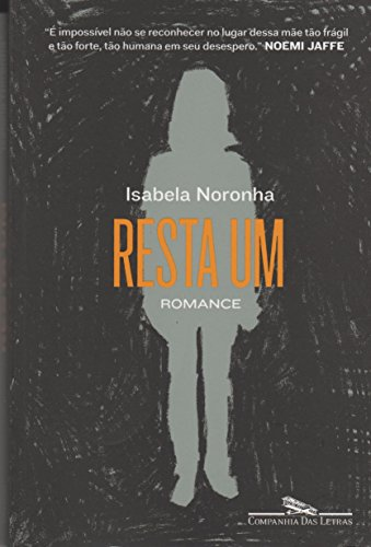 Resta um, livro de Isabela Noronha