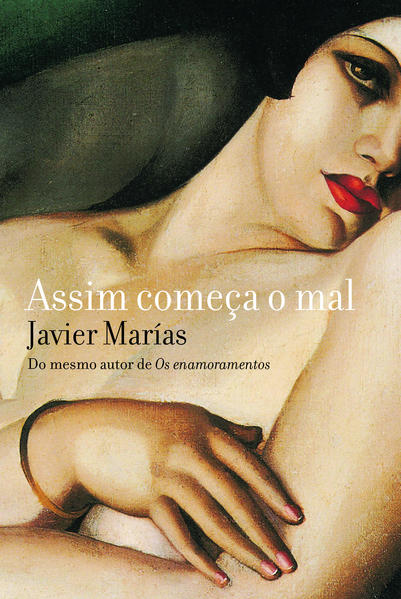 Assim começa o mal, livro de Javier Marías