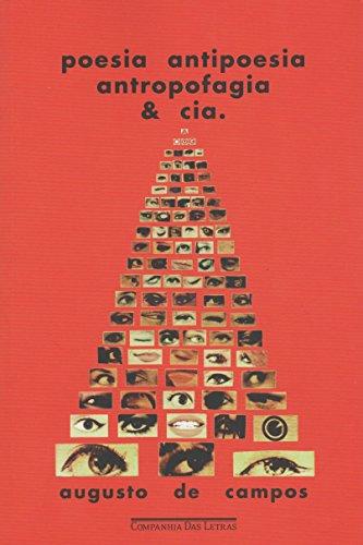 Poesia, antipoesia, antropofagia & cia, livro de Augusto de Campos