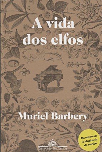 A vida dos elfos, livro de Muriel Barbery