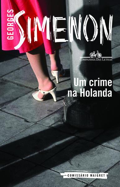Um crime na Holanda, livro de Georges Simenon