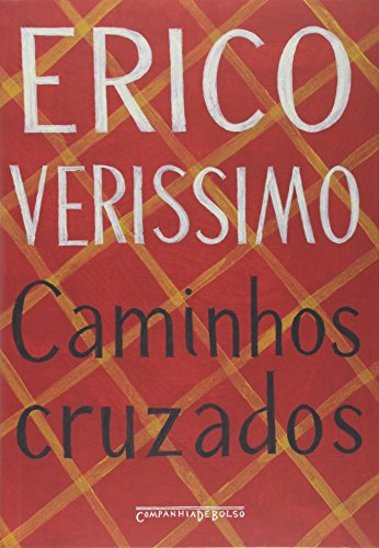 Caminhos cruzados (Edição de bolso), livro de Erico Verissimo