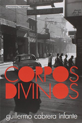 Corpos Divinos, livro de Guillermo Cabrera Infante