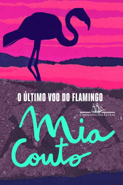 Último Vôo do Flamingo, O, livro de Mia Couto