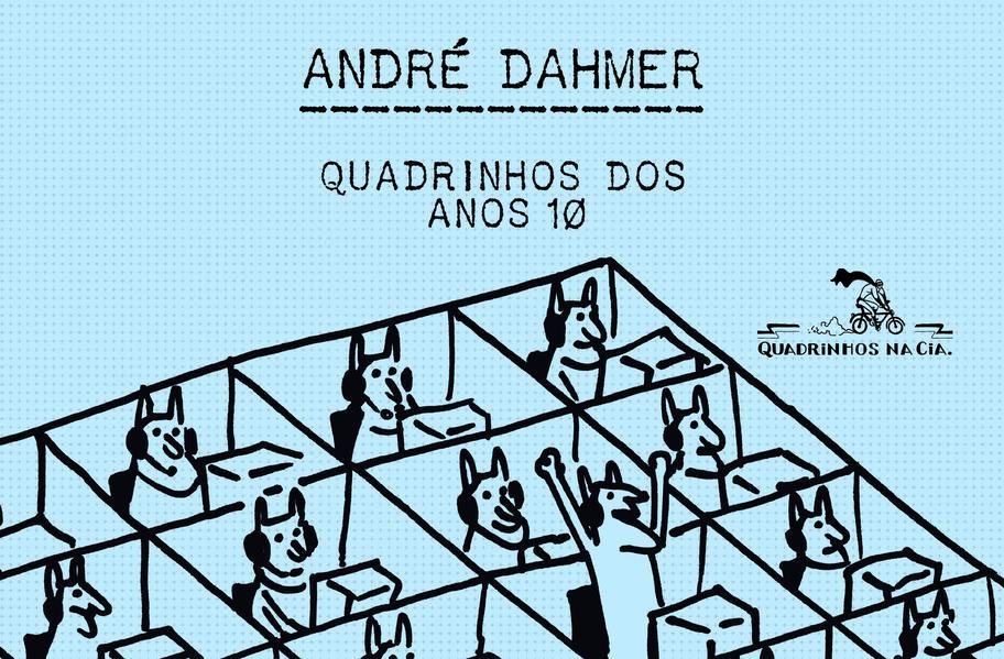 Quadrinhos dos anos 10, livro de André Dahmer