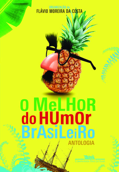 O Melhor do Humor Brasileiro, livro de Flavio Moreira da Costa