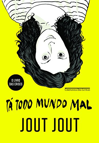 Tá Todo Mundo Mal, livro de Jout Jout