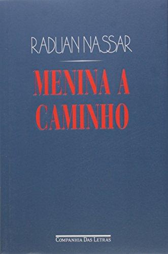 Menina a Caminho, livro de Raduan Nassar