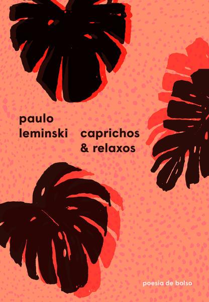 Caprichos e relaxos, livro de Paulo Leminski