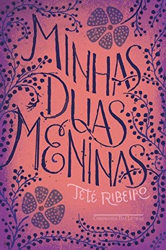 Minhas Duas Meninas, livro de Teté Ribeiro