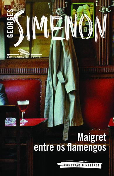 Maigret Entre os Flamengos, livro de Georges Simenon