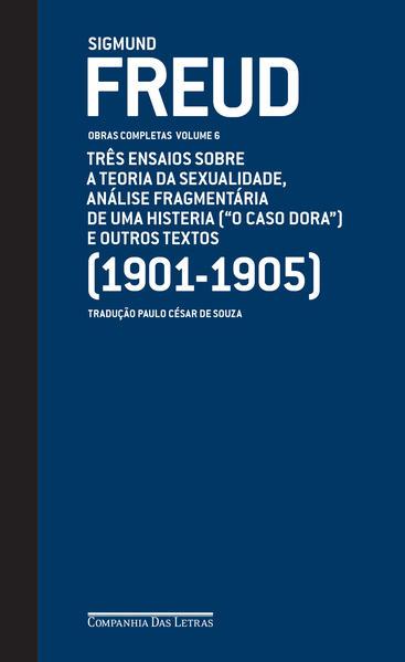 Freud (1901-1905) - Obras completas vol. 6, livro de Sigmund Freud
