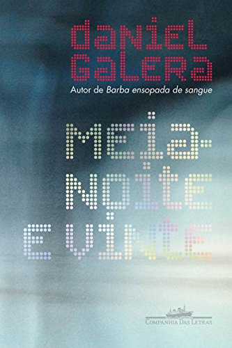 Meia-Noite e Vinte, livro de Daniel Galera