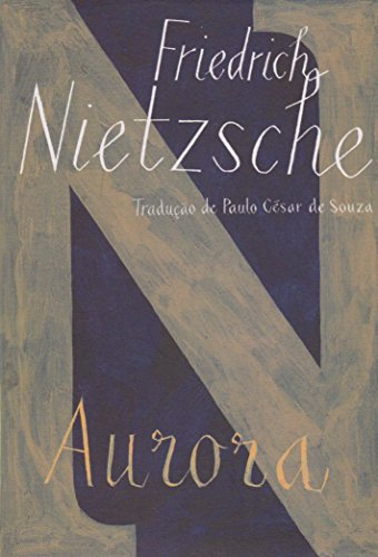 Aurora (Edição de Bolso), livro de Friedrich Nietzsche