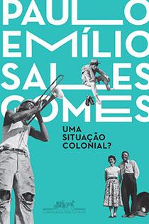 Uma situação colonial?, livro de Paulo Emílio Sales Gomes