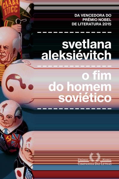 O fim do homem soviético, livro de Svetlana Aleksiévitch