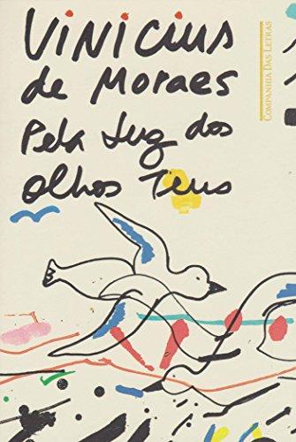 Pela Luz dos Olhos Teus, livro de Vinicius de Moraes