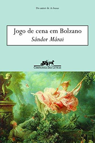 Jogo de Cena em Bolzano, livro de Sándor Márai