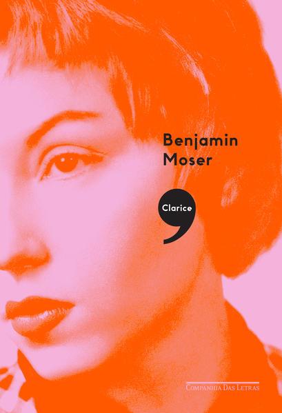 Clarice,, livro de Benjamin Moser