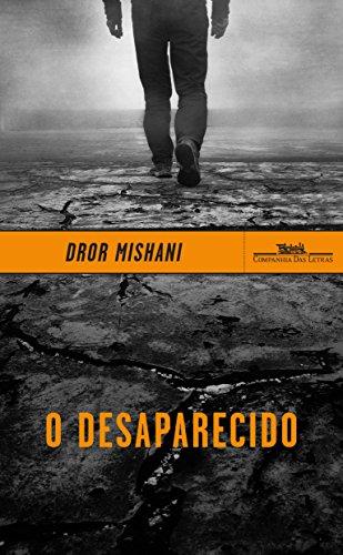 O Desaparecido, livro de Dror Mishani