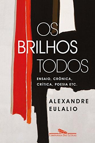 Os Brilhos Todos, livro de Alexandre Eulalio