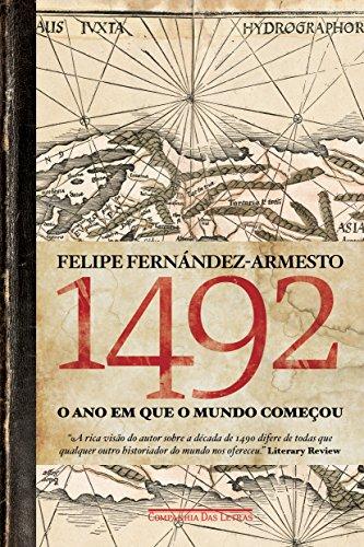 1492. O Ano em que o Mundo Começou, livro de Felipe Fernández-Armesto