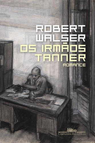 Os Irmãos Tanner, livro de Robert Walser