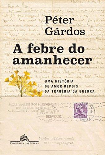 A Febre do Amanhecer, livro de Peter Gárdós