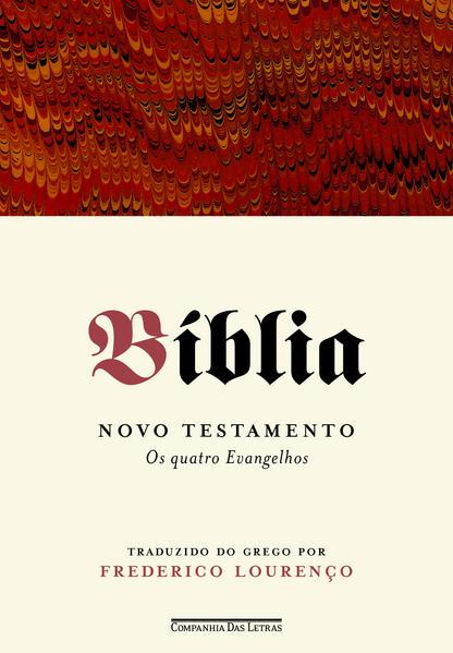 Bíblia - Os quatro evangelhos, livro de Frederico Lourenço