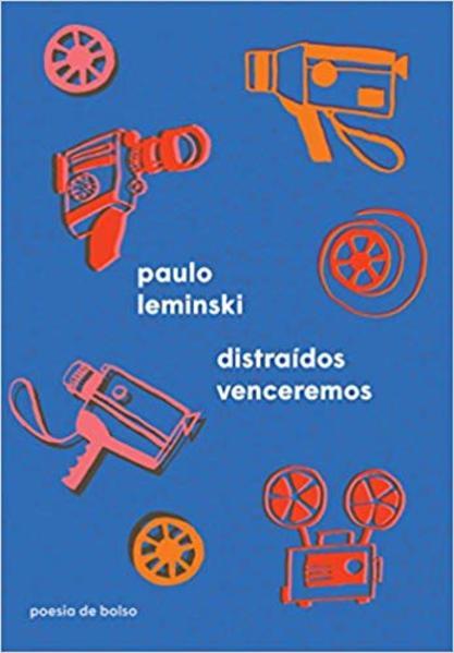 Distraídos venceremos, livro de Paulo Leminski