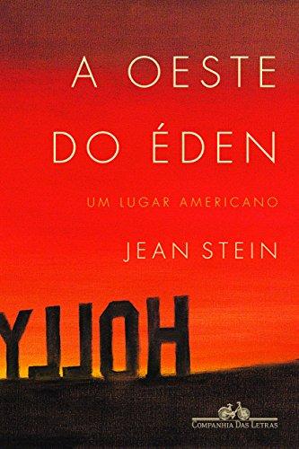 A oeste do Éden - Um lugar americano, livro de Jean Stein
