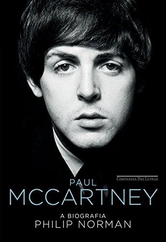 Paul McCartney. A Biografia, livro de Philip Norman