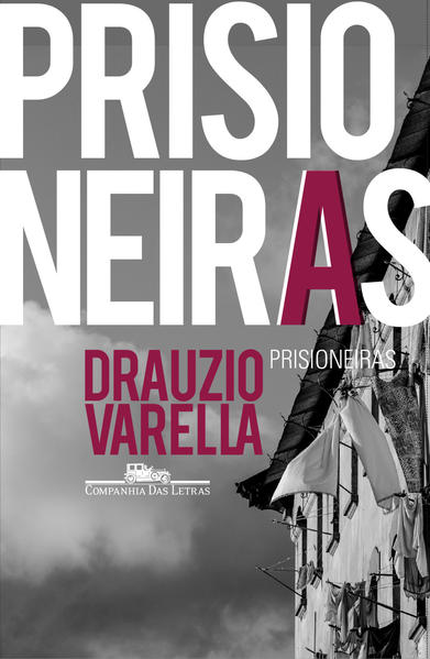 Prisioneiras, livro de Drauzio Varella